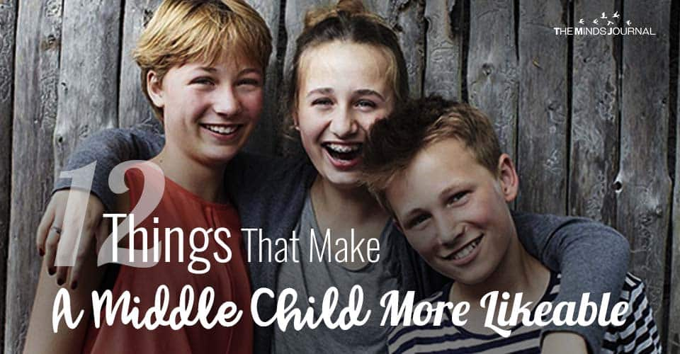 12 Reasons Why The Middle Child Is Always Likeable