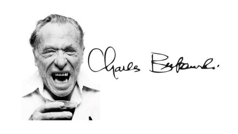 22 Thought Provoking Quotes by Charles Bukowski