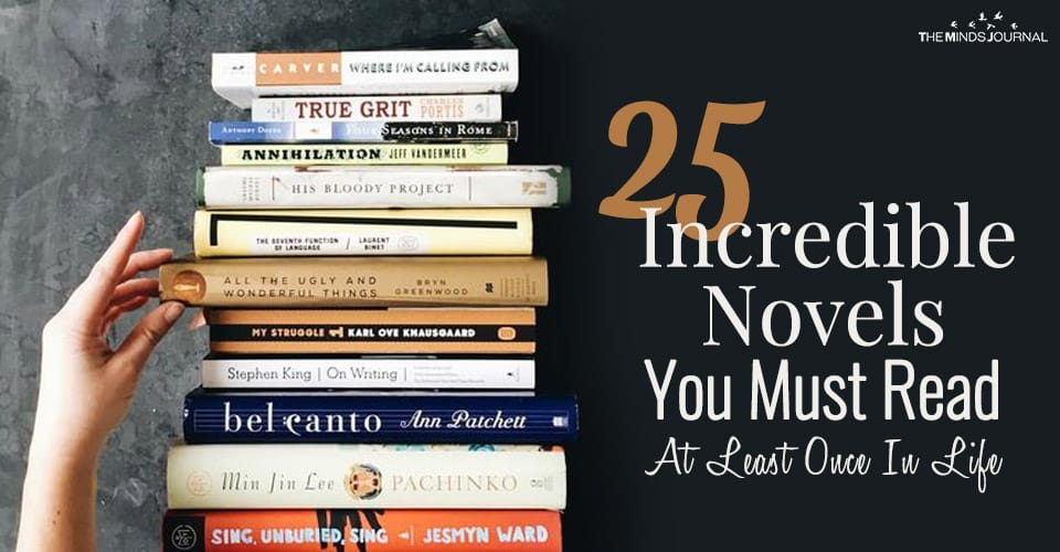 25 Incredible Novels You Must Read At Least Once In Your Life