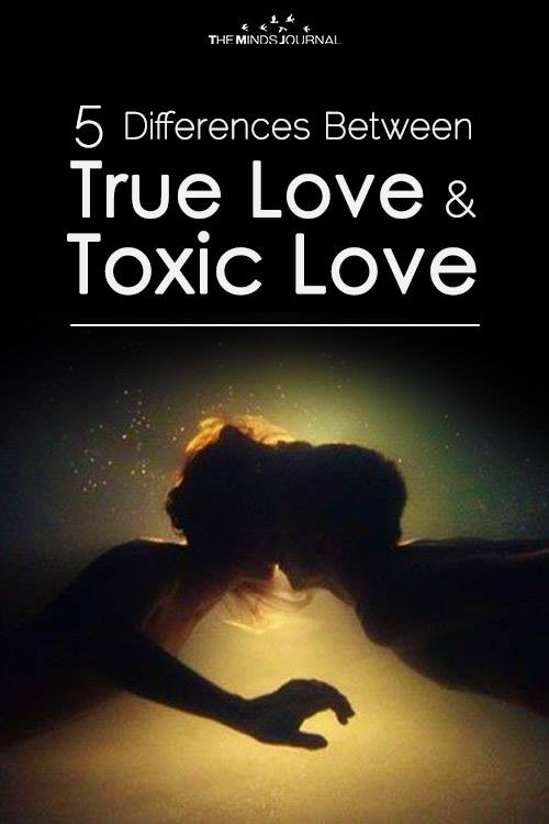 5 Differences Between True Love And Toxic Love