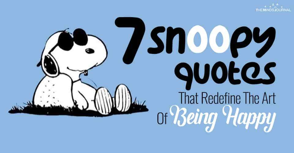 7 Snoopy Quotes That Redefine The Art Of Being Happy