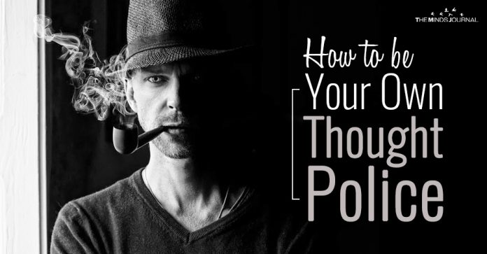 How to be Your Own Thought Police