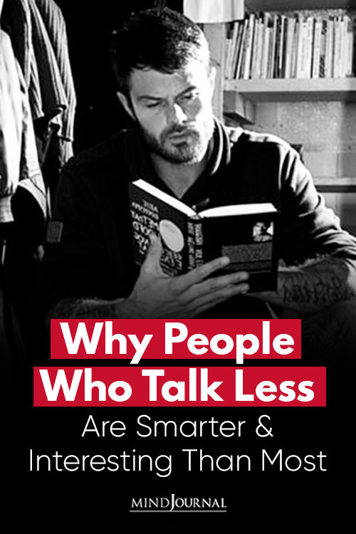 People Talk Less Smarter Interesting Than Most Pin