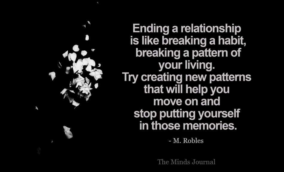 Ending a Relationship is like Breaking a Habit