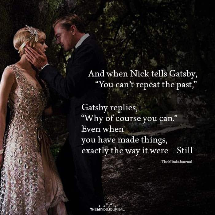 And When Nick Tells Gatsby, you Can't Repeat The Past