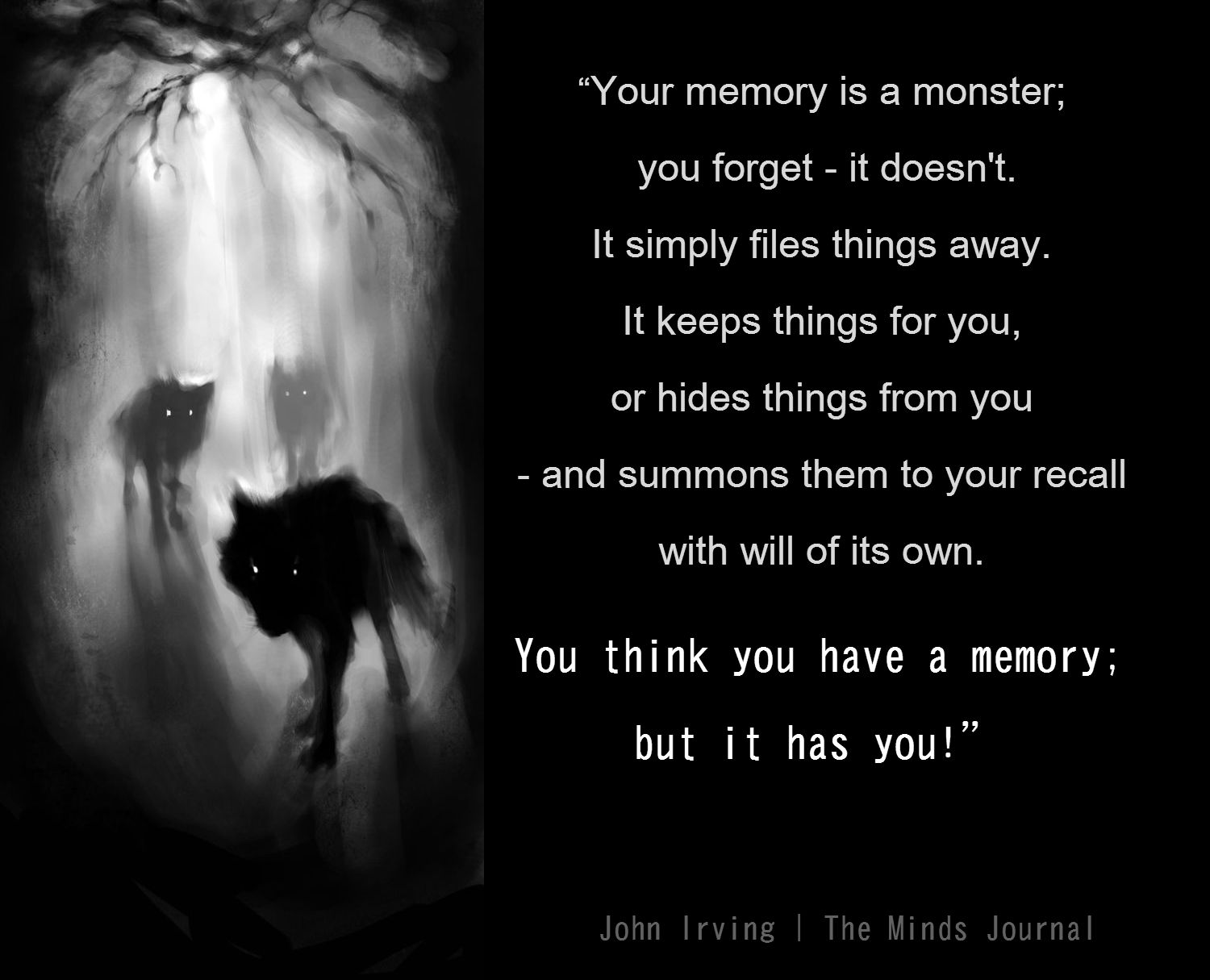 Memory is a Monster