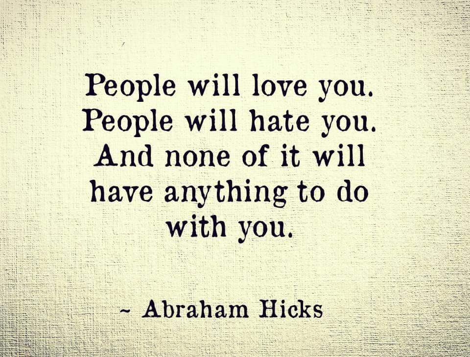 People will love you or hate you