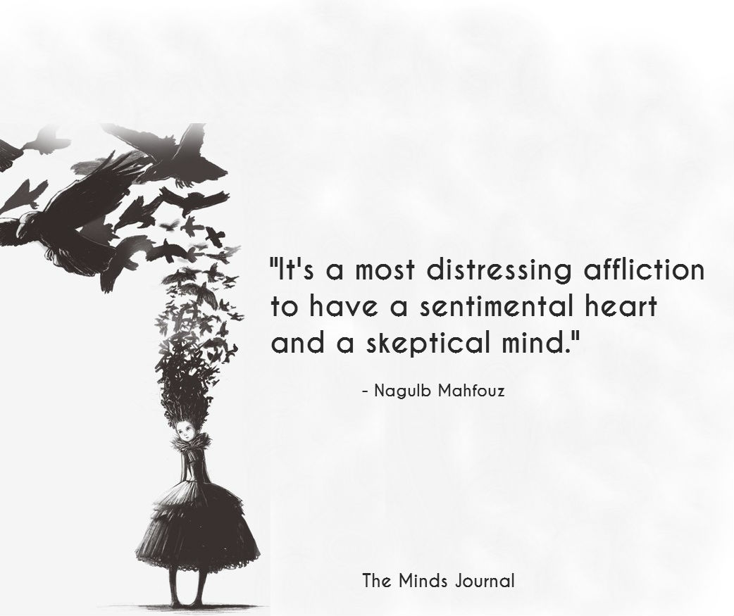 Sentimental Heart and a Skeptical Mind