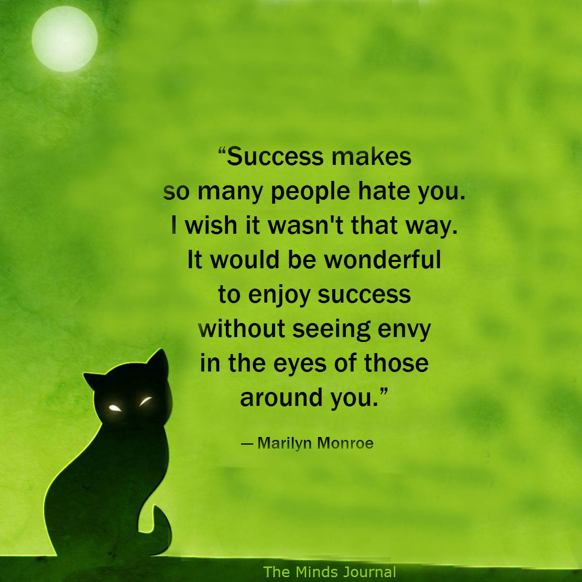 Success makes people hate you