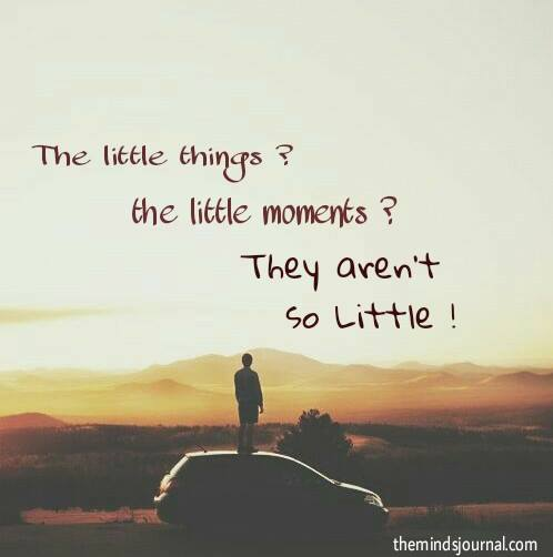 The little things, the little moments