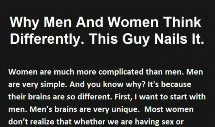 The Reason Men And Women Think So Differently. This Guy Nails It