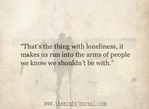 The thing with Loneliness