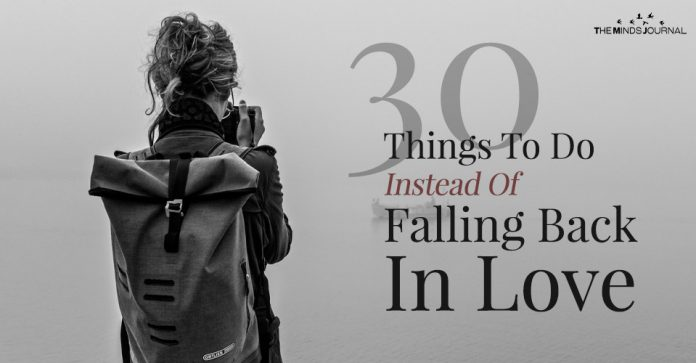 30 Things To Do Instead Of Falling Back In Love
