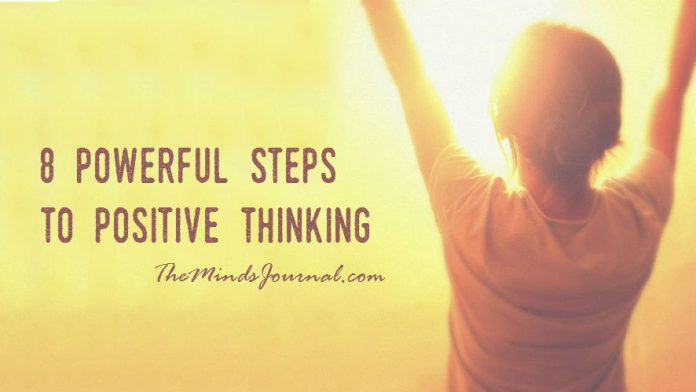 8 Effective Ways You Can Cultivate Positive Thinking