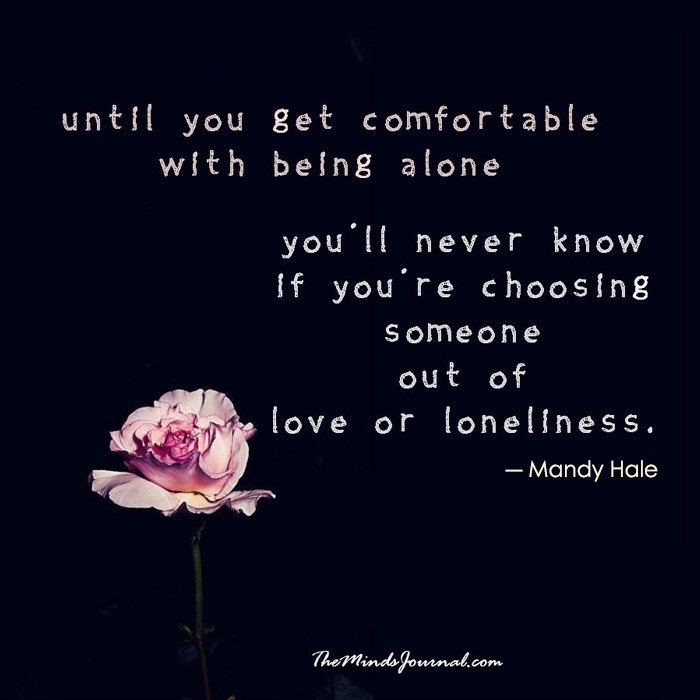 Choosing someone out of love or loneliness