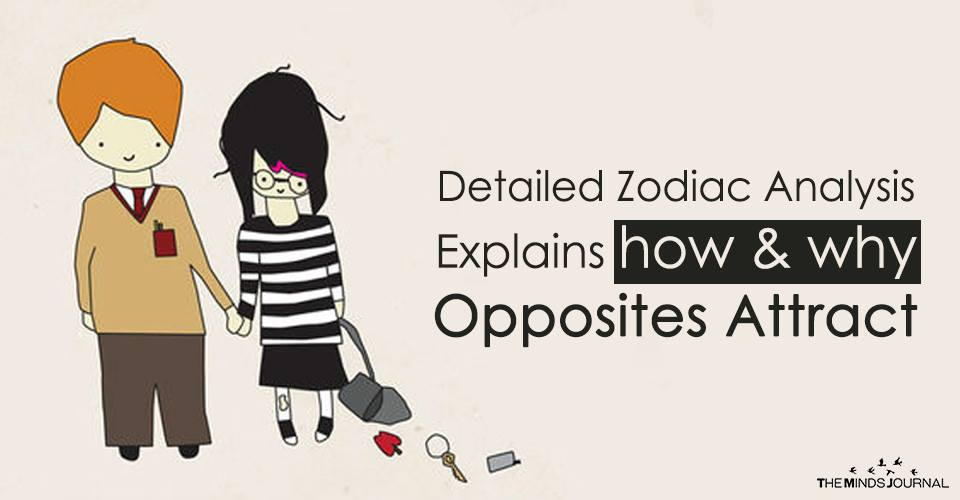 Detailed Zodiac Analysis Explains how and why Opposites Attract