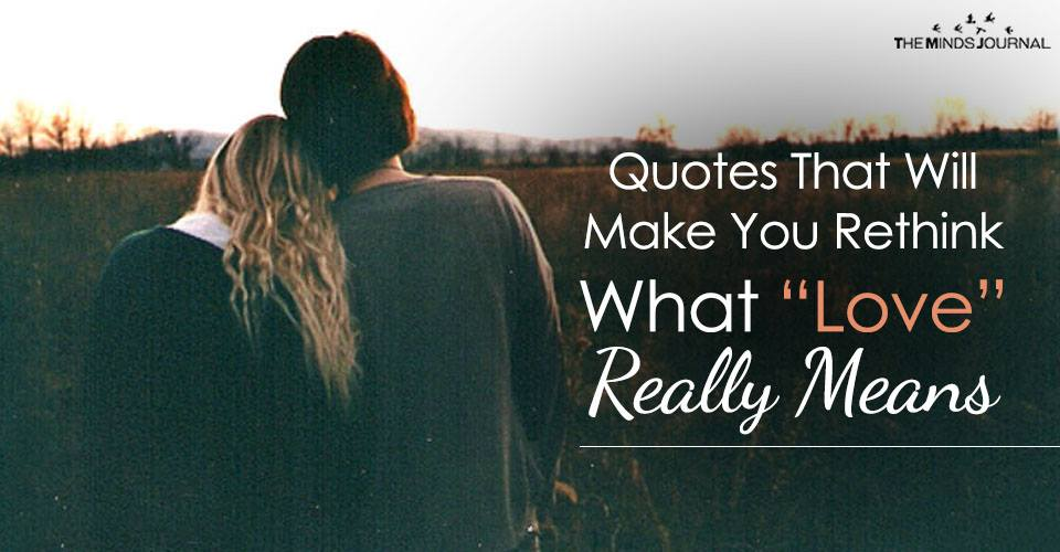 """Quotes That Will Make You Rethink What """"Love"""" Really Means2"""