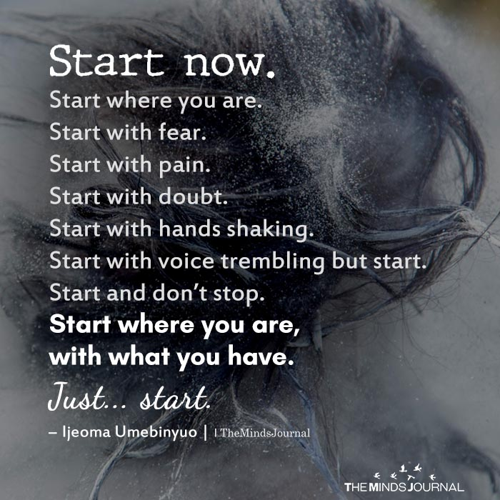 Start Now. Start Where You Are
