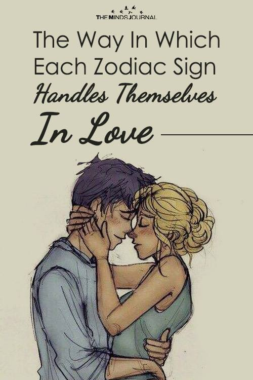 The Way In Which Each Zodiac Sign Handles Themselves In Love