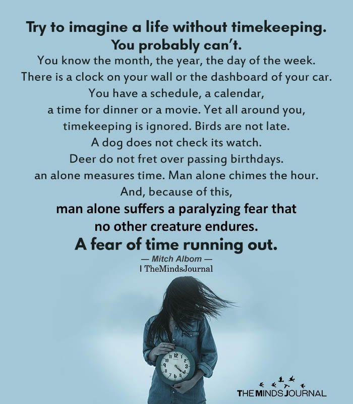 Try To Imagine Life Without Time Keeping
