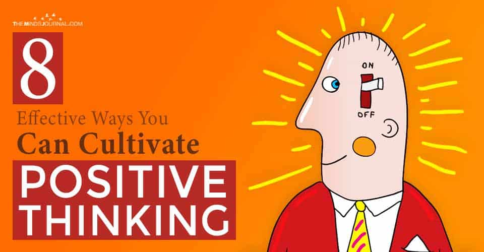 Ways You Cultivate Positive Thinking