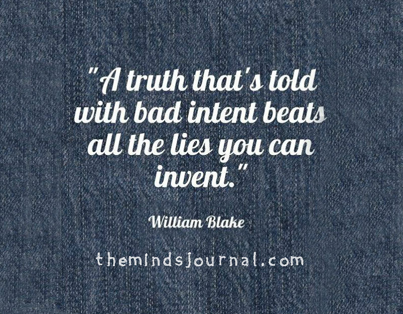 A truth told with bad intent