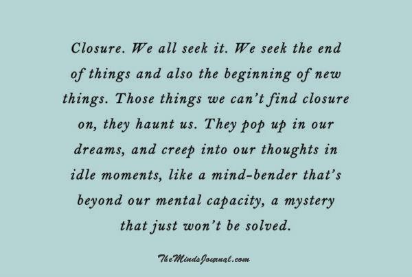 Closure – we all Seek it
