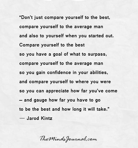 Don't just compare yourself to the best