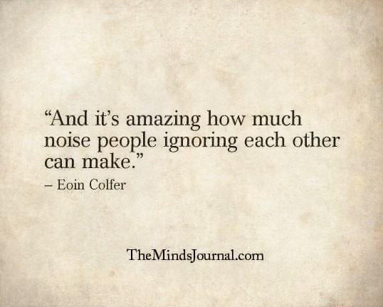 How much noise people ignoring each other can make