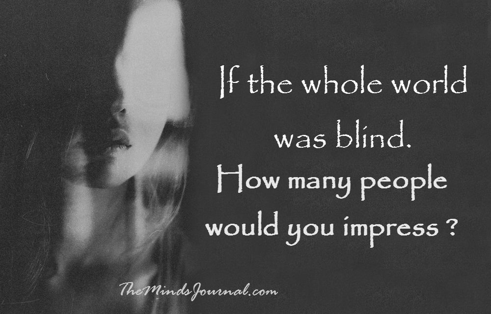 If the whole world was Blind