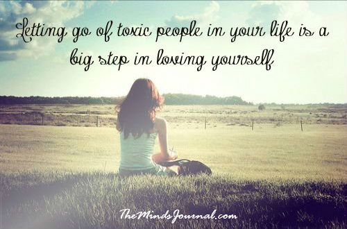 Letting go of toxic people in your life..