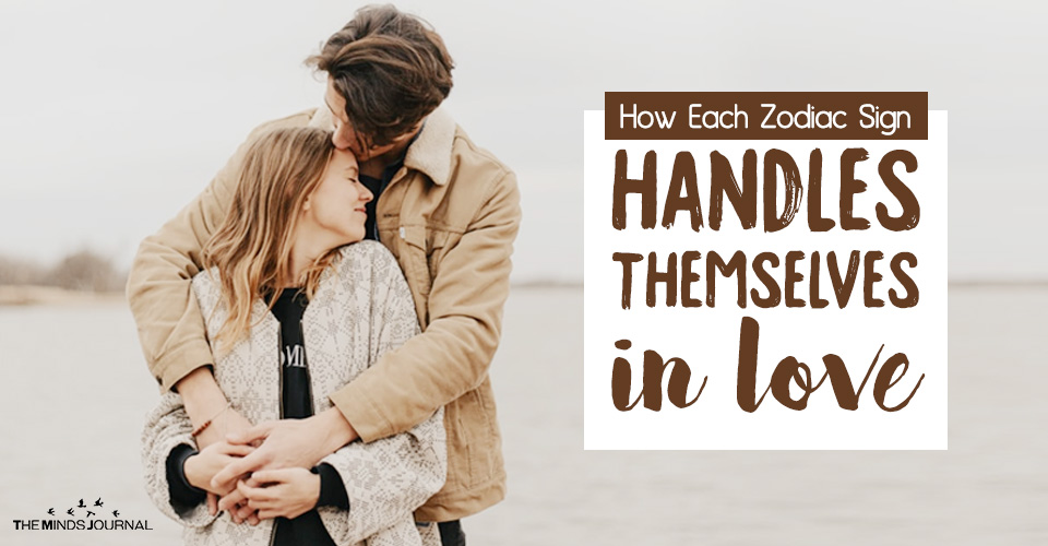 How Each Zodiac Sign Handles Themselves In Love