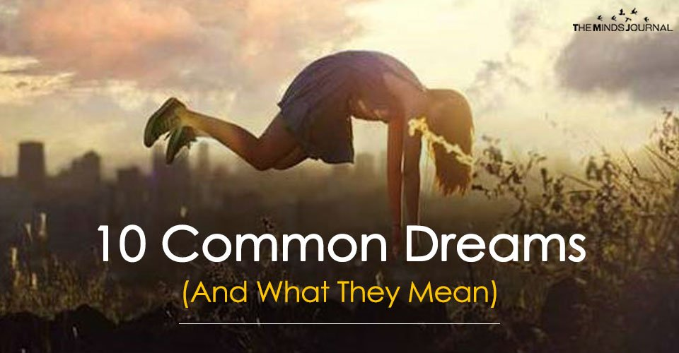 10 Common Dreams (And What They Mean)