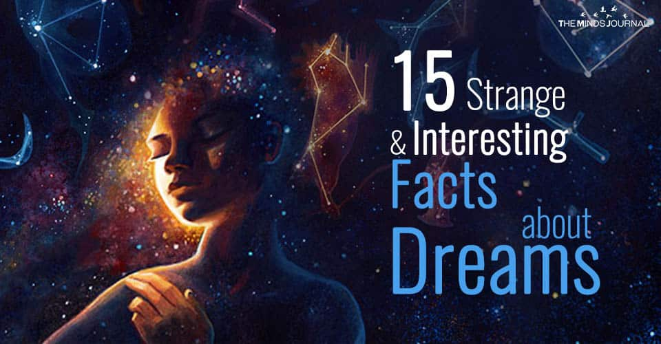 15 Strange and Interesting Facts about Dreams