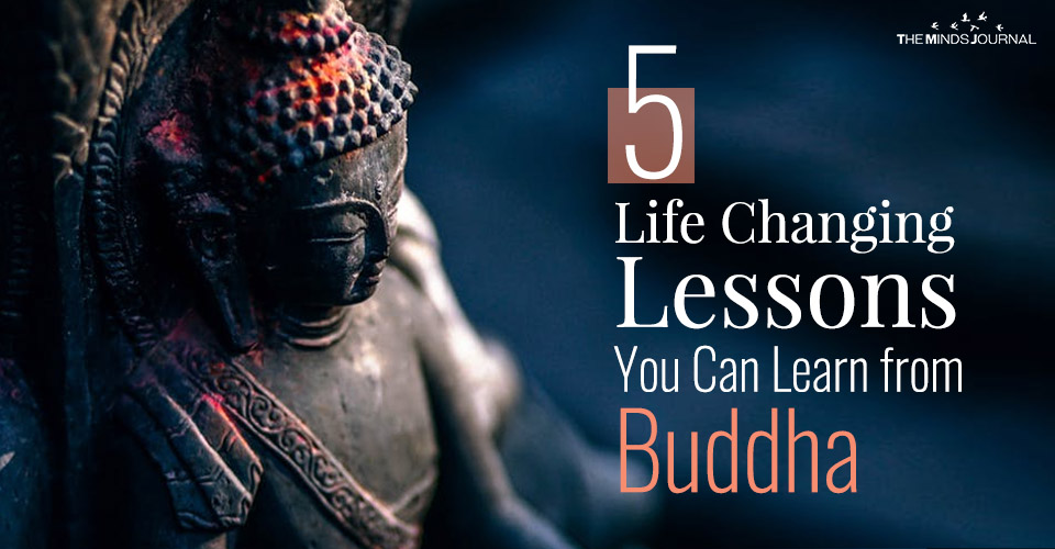 5 Life Changing Lessons You Can Learn from Buddha