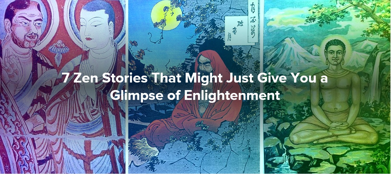 7 Zen Stories That Might Just Give You a Glimpse of Enlightenment