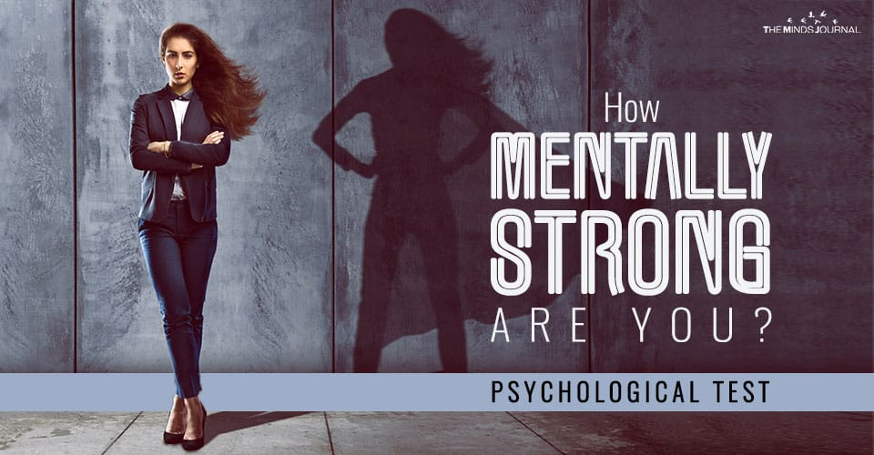 How Mentally Strong Are You? – MIND GAME