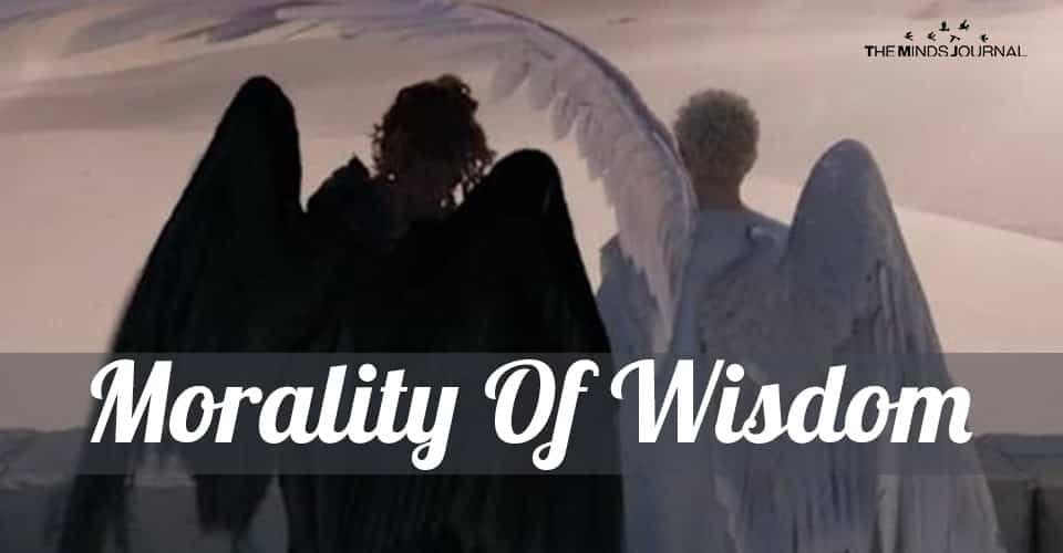 Morality Of Wisdom