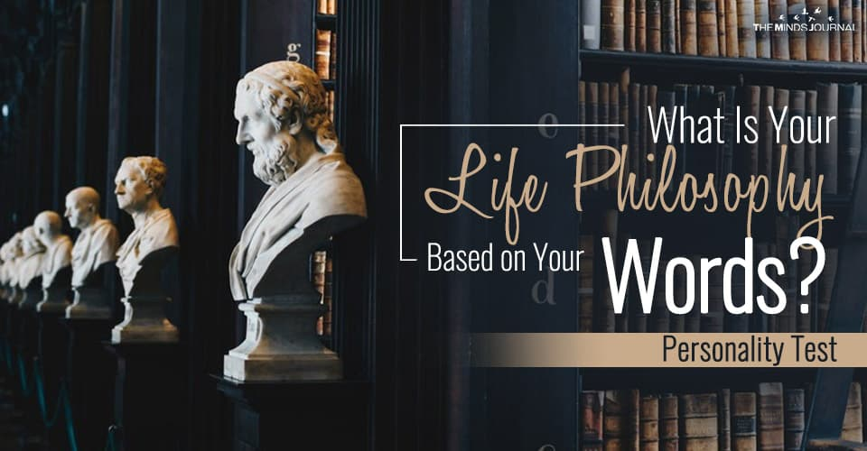 What Is Your Life Philosophy Based on Your Words? -Personality Test