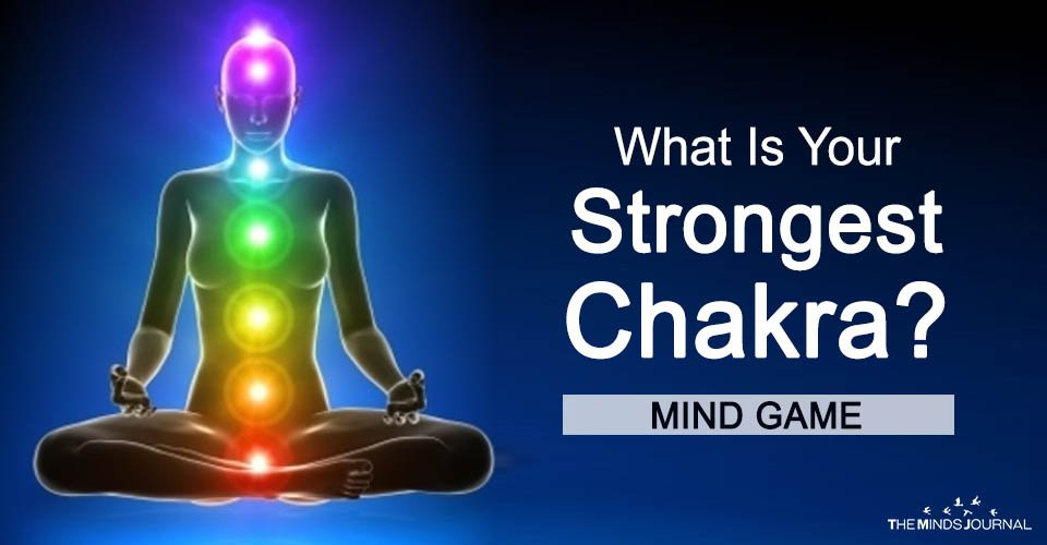 What is your Strongest Chakra