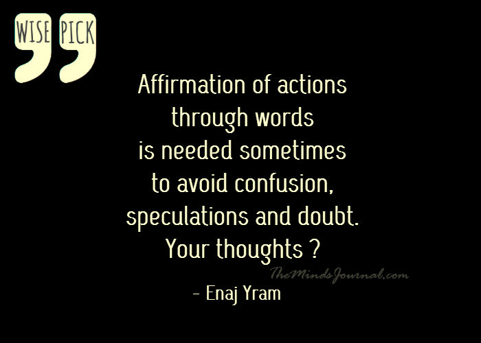 Affirmation of actions with words ? – WISE PICK