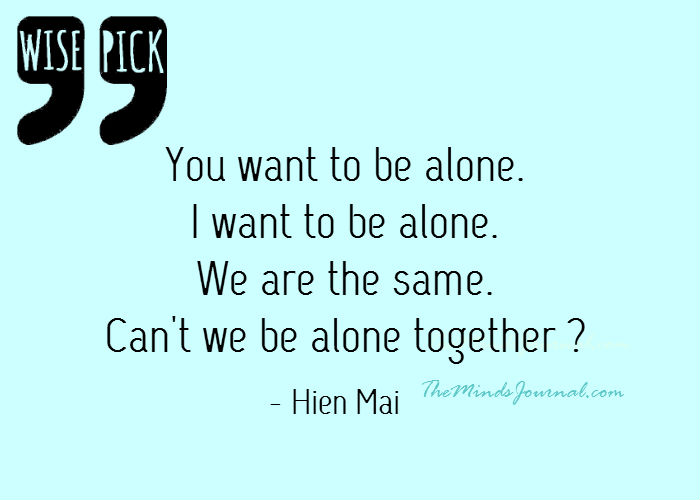 Can't we be alone together ? – WISE PICK
