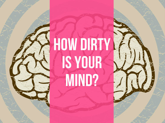 How Dirty is your Mind ? – Mind Game