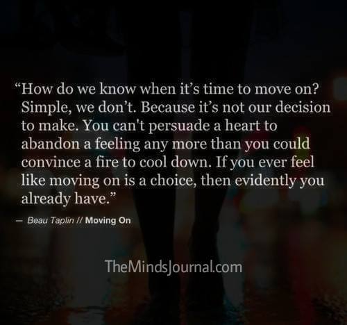 How do you know if it's time to move on ?