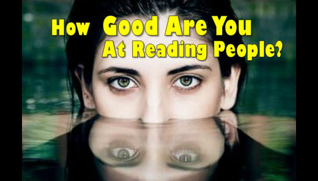 How Good are you at Reading People ? – Mind Game