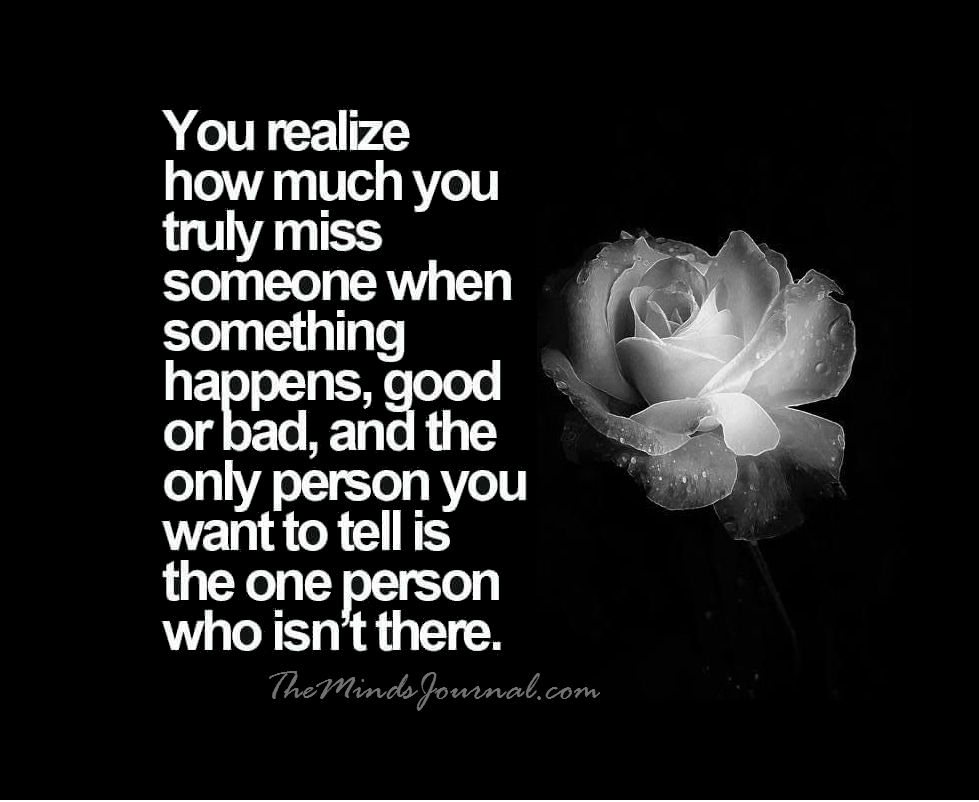 How Much You Truly Miss Someone