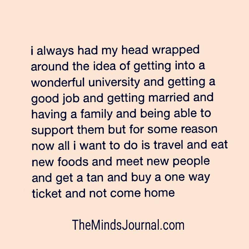 I always had my head wrapped around the idea