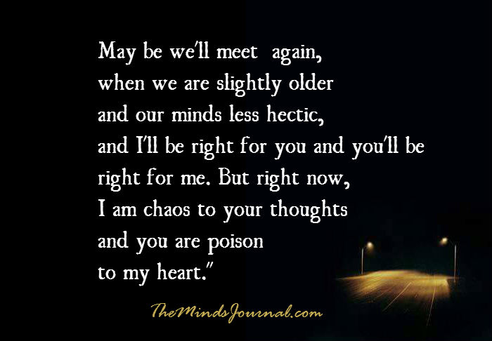 May Be Well Meet Again The Minds Journal