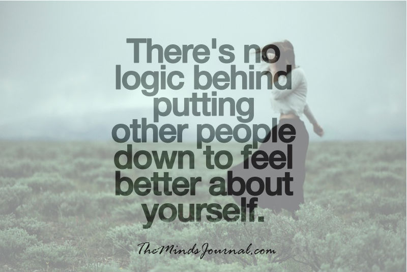 Putting other people down, to feel good about yourself