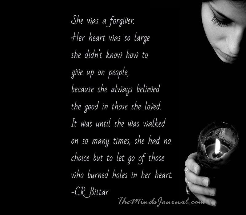She was a forgiver..